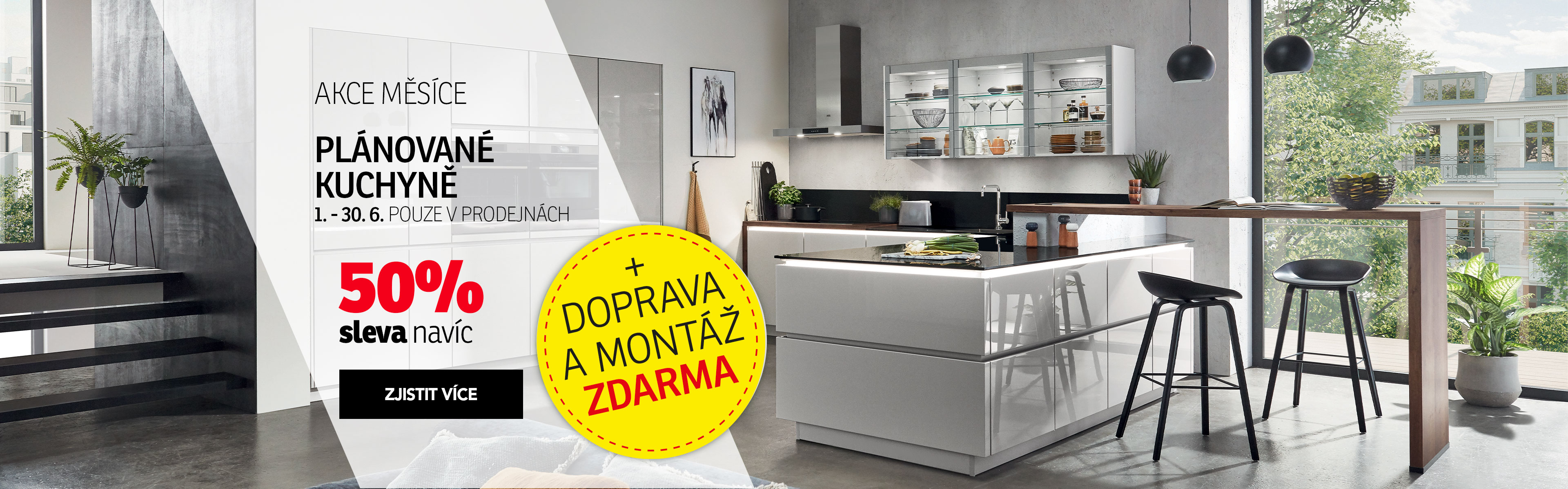 Kuchyně 50% + doprava a montáž zdarma 1-30_6-2021